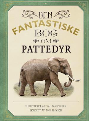 Den fantastiske bog om pattedyr