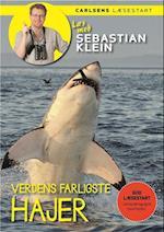 Verdens farligste hajer (Læs med Sebastian Klein)