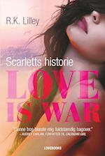 Love is war- Scarletts historie (Love is war)
