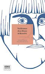 Valdemar den Store & Knud 6. (Kongerækken)