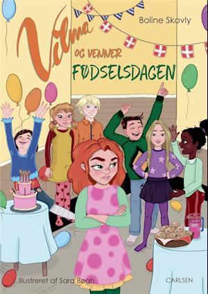 Vilma og venner - fødselsdagen