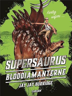 Supersaurus (2) - Bloddiamanterne