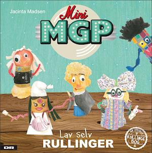 Bog, indbundet Mini MGP - lav selv rullinger af jacinta Madsen
