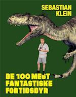 De 100 mest fantastiske fortidsdyr (Sebastians 100 dyr)