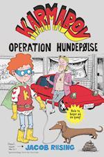 Karmaboy - operation hundepølse (Karmaboy, nr. 3)