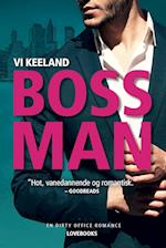 Bossman (En dirty office romance)