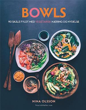 Bog, indbundet Bowls af Nina Olsson