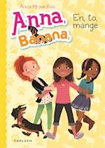 Anna Banana - en, to, mange af Anica Mrose Rissi