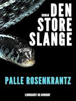 Den store slange: En dansk robinsonade efter Maleren A.C. Riis Carstensens optegnelser fra Florida