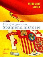 En rejse gennem Spaniens historie