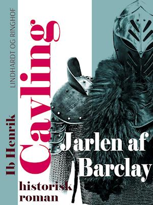 Jarlen af Barclay af Ib Henrik Cavling