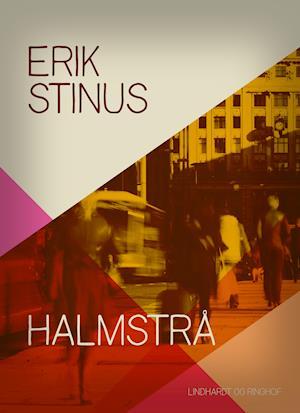 Halmstrå af Erik Stinus