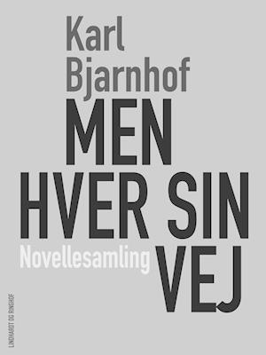 Men hver sin Vej af Karl Bjarnhof