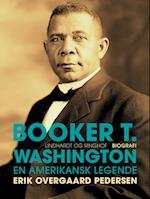 Booker T. Washington - En Amerikansk Legende