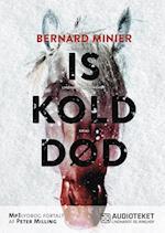 Iskold død af Bernard Minier