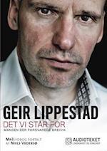 Det vi står for - Manden, der forsvarede Breivik