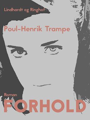 Forhold af Poul-Henrik Trampe