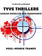 Tyve thrillere : danske noveller med chokpointe af Poul-Henrik Trampe