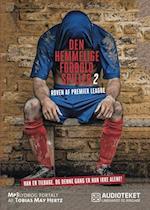 Den hemmelige fodboldspiller 2 - Røven af Premier League