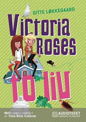 Victoria Roses to liv af Gitte Løkkegaard