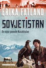 Sovjetistan - En rejse gennem Kasakhstan (Sovjetistan, nr. 2)