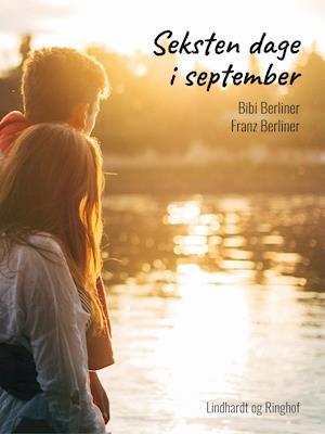 Seksten dage i september af Franz Berliner, Bibi Berliner