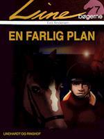 En farlig plan (Line bøgerne, nr. 7)