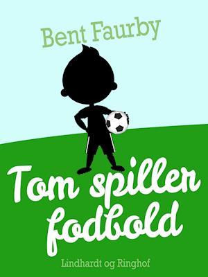 Tom spiller fodbold