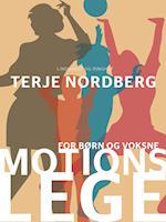 Motionslege af Terje Nordberg