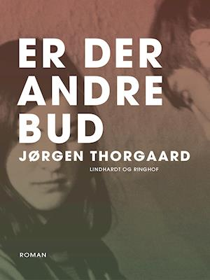 Er der andre bud af Jørgen Thorgaard