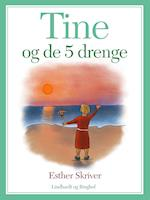 Tine og de 5 drenge