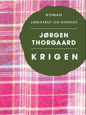 Krigen af Jørgen Thorgaard