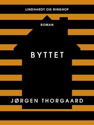 Byttet af Jørgen Thorgaard