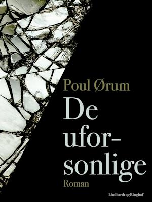 De uforsonlige af Poul Ørum