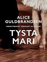 Tysta Mari af Alice Norden Guldbrandsen