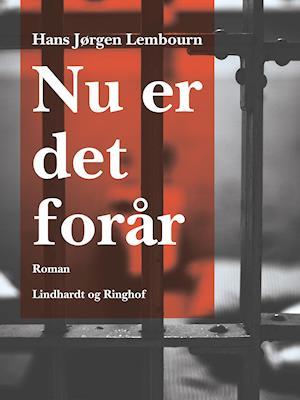 Nu er det forår af Hans Jørgen Lembourn