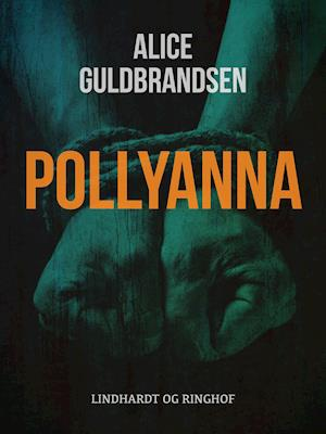 Pollyanna af Alice Norden Guldbrandsen