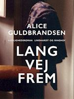 Lang vej frem af Alice Norden Guldbrandsen