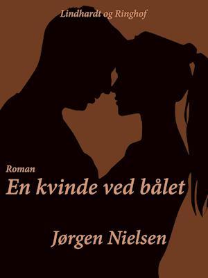 En kvinde ved bålet af Jørgen Nielsen
