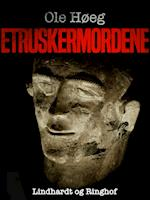 Etruskermordene af Ole Høeg