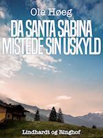Da Santa Sabina mistede sin uskyld