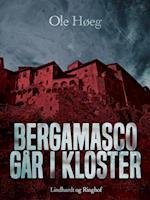 Bergamasco går i kloster af Ole Høeg