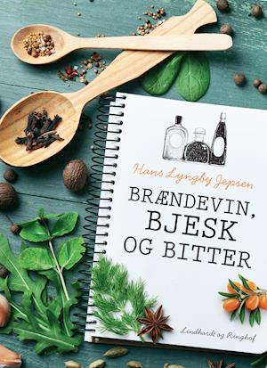 Brændevin, bjesk og bitter af Hans Lyngby Jepsen