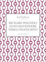 Richard Wagner i hans hovedværk