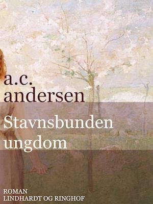 Stavnsbunden ungdom af A. C. Andersen