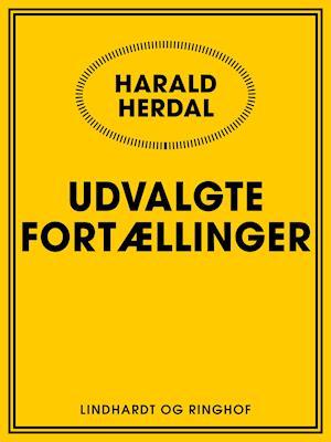 Udvalgte fortællinger af Harald Herdal