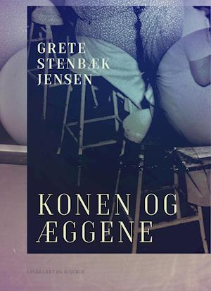 Konen og æggene af Grete Stenbæk Jensen