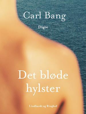 Det bløde hylster af Carl Bang