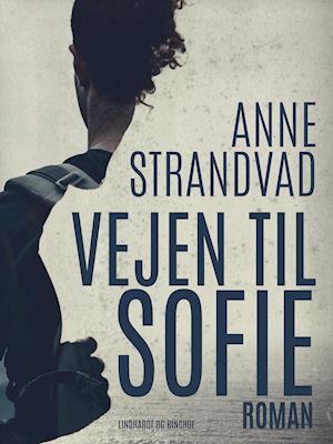 Vejen til Sofie af Anne Strandvad