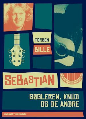 Sebastian - gøgleren, Knud og de andre